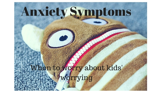 anxiety symptoms in children